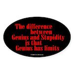 Genius and Stupidity Oval Sticker