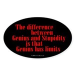 Genius and Stupidity Oval Sticker
