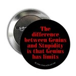 Genius and Stupidity Button