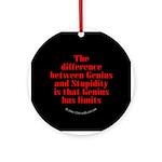 Genius and Stupidity Ornament (Round)