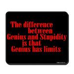 Genius and Stupidity Mousepad