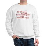 Genius and Stupidity Sweatshirt
