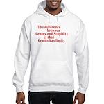 Genius and Stupidity Hooded Sweatshirt