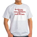 Genius and Stupidity Ash Grey T-Shirt