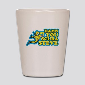 Damn You Scuba Steve Shot Glass