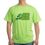 Damn You Scuba Steve Green T-Shirt