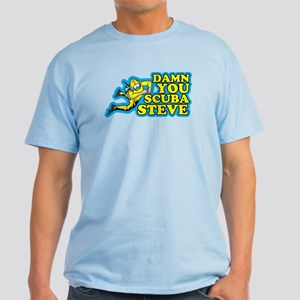Damn You Scuba Steve Light T-Shirt