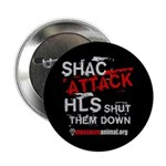 """SHAC ATTACK - 2.25"""" Button (100 pack)"""
