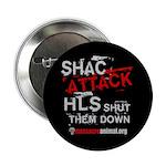 "SHAC ATTACK - 2.25"" Button"