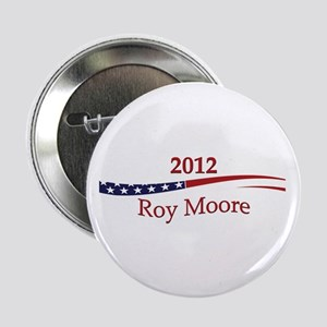 "Roy Moore 2.25"" Button"