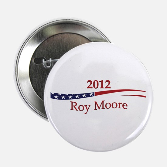 """Roy Moore 2.25"""" Button"""