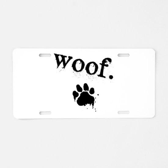 Cute Bark Aluminum License Plate