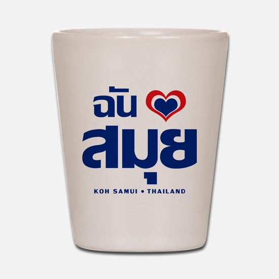 I Love (Heart) Koh Samui, Thailand Shot Glass