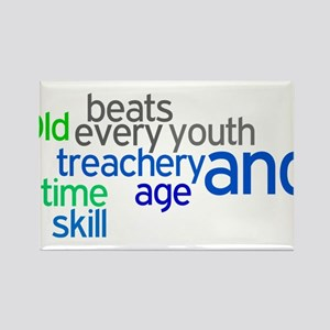 Old age and treachery beats y Rectangle Magnet
