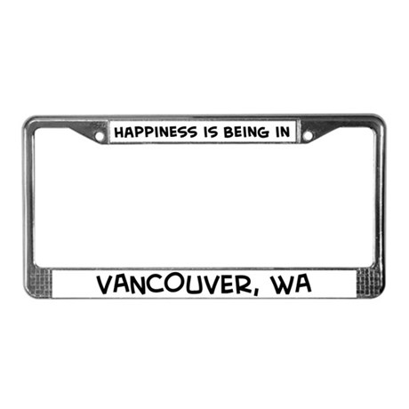 Happiness is Vancouver License Plate Frame