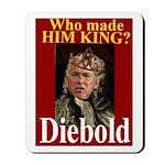 Bush - Crowned by Diebold Mousepad