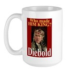 Bush - Crowned by Diebold Large Mug