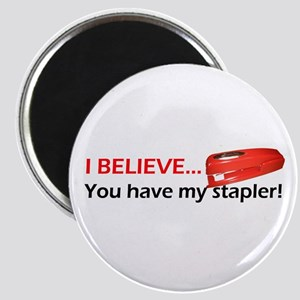 I Believe You Have My Stapler Magnet