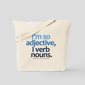 I'm So Adjective Tote Bag