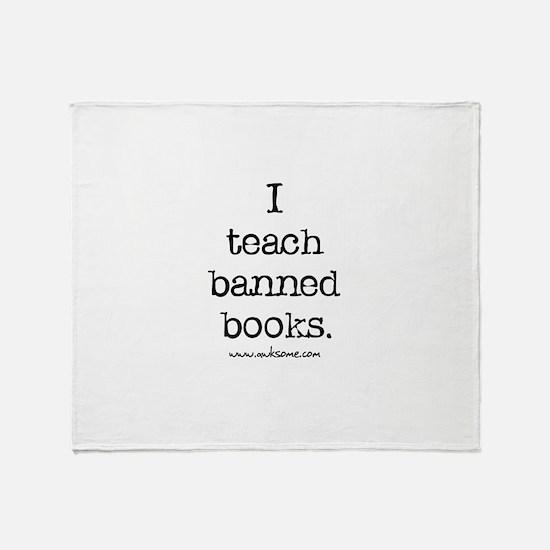 """I teach banned books."" Throw Blanket"