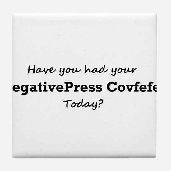 Had Your Covfefe Today? Tile Coaster