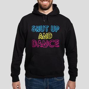 Shut Up & Dance Hoodie (dark)
