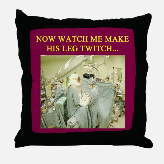 funny surgeon jokes Throw Pillow