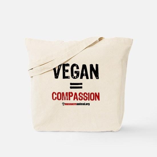 VEGAN=COMPASSION - Tote Bag