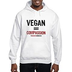 VEGAN=COMPASSION - Hooded Sweatshirt