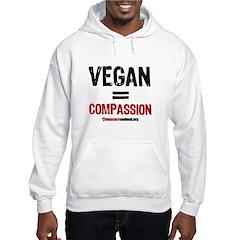 VEGAN=COMPASSION - Hoodie Sweatshirt