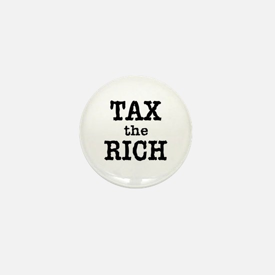 TAX the RICH Tshirts and Products Mini Button