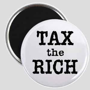 TAX the RICH Tshirts and Products Magnet