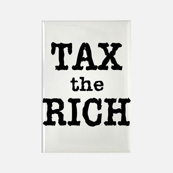 TAX the RICH Tshirts and Products Rectangle Magnet