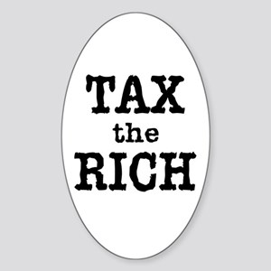 TAX the RICH Tshirts and Products Sticker (Oval)