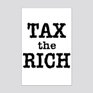 TAX the RICH Tshirts and Products Mini Poster Prin