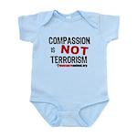COMPASSION IS NOT TERRORISM - Infant Bodysuit