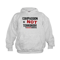 COMPASSION IS NOT TERRORISM - Hoodie