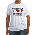 COMPASSION IS NOT TERRORISM - Fitted T-Shirt