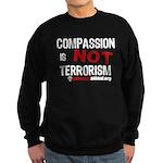 COMPASSION IS NOT TERRORISM - Sweatshirt (dark)