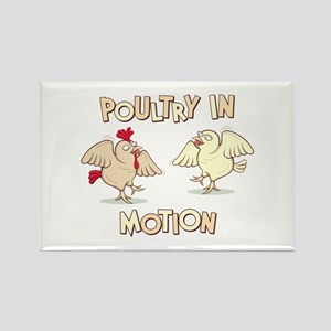 """Poultry in Motion"" Rectangle Magnet"