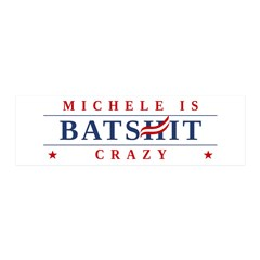 Michele is Batshit Crazy 42x14 Wall Peel