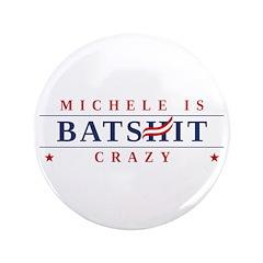 Michele is Batshit Crazy 3.5