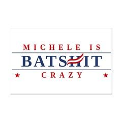 Michele is Batshit Crazy Mini Poster Print