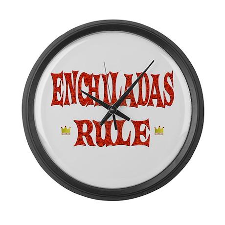 Enchiladas Rule Large Wall Clock