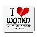 I Heart Women Mousepad