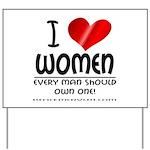 I Heart Women Yard Sign
