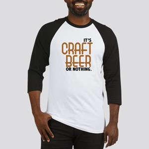 Craft Beer or Nothing Baseball Jersey