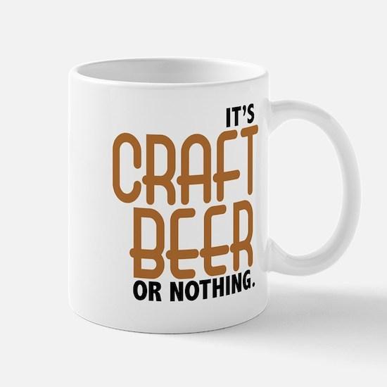 Craft Beer or Nothing Mug