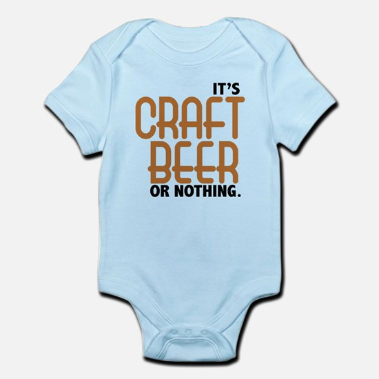 Craft Beer or Nothing Infant Bodysuit