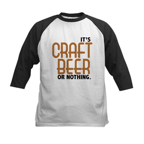Craft Beer or Nothing Kids Baseball Jersey